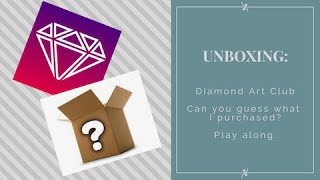Unboxing: Say ooo and ahh with me - Diamond Art Club - diamond painting