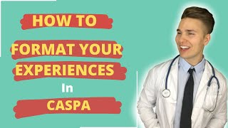 How to Format Y๐ur Experiences in CASPA to get Accepted When Applying to PA School