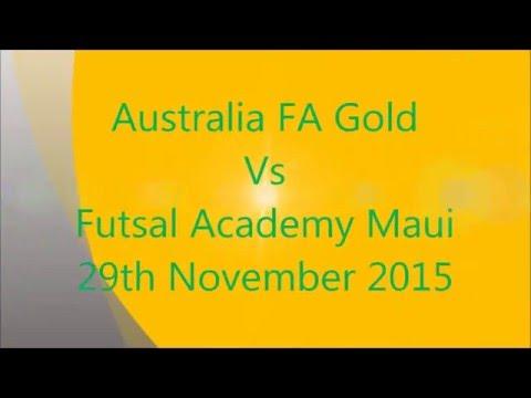 Australia Vs FA Maui #Futsal 29th November 2015