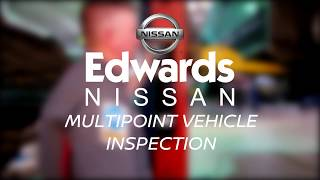 Edwards Nissan - What is our Multi-Point Inspection?