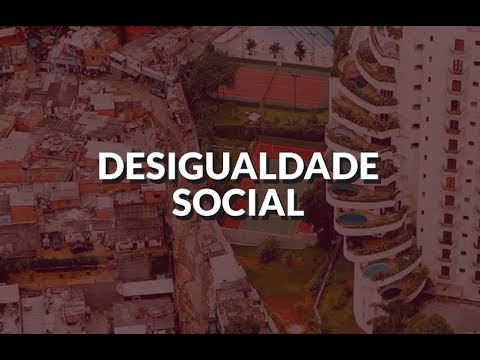 Desigualdade Social: o que é?