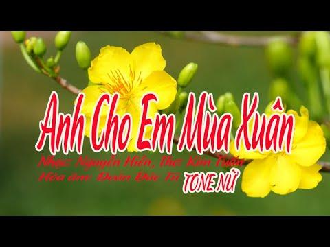 karaoke Anh Cho Em Mùa Xuân |tone Nữ|