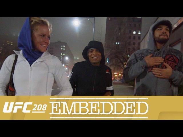UFC 208 Embedded: Vlog Series - Episode 4