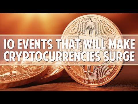 10 events that will make the cryptocurrency industry grow massively