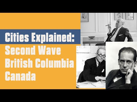 Second Wave Urban Reform: Planning history in British Columbia and Vancouver