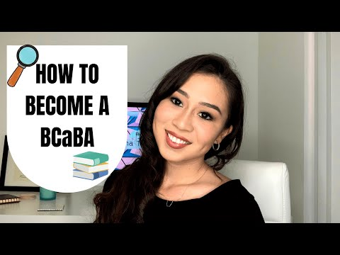 how-to-become-a-bcaba!-(board-certified-assistant-behavior-analyst)