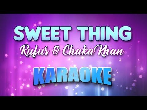 Rufus & Chaka Khan - Sweet Thing (Karaoke & Lyrics)