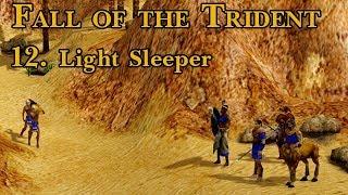Age of Mythology: Fall of the Trident - 12. Light Sleeper