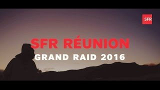 Dispositif Grand Raid SFR REUNION 2016