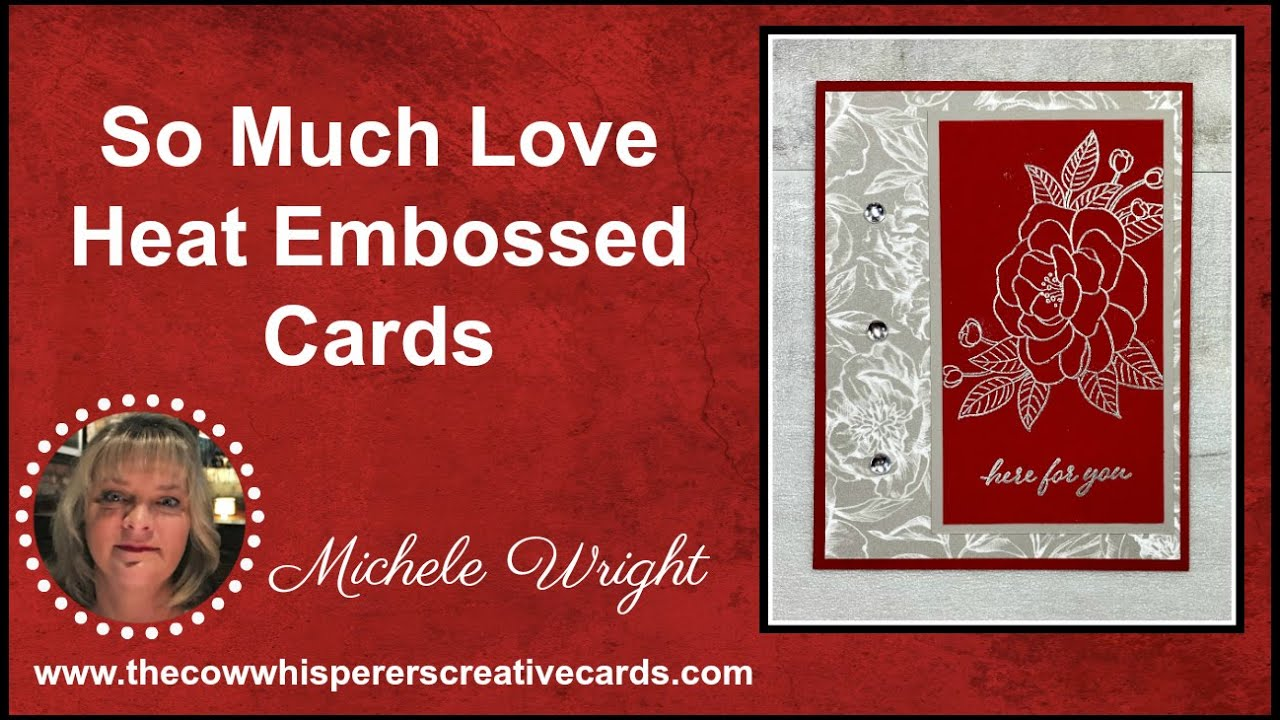So Much Love Heat Embossed Card