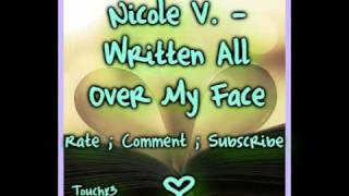 Nicole V. - Written All Over My Face