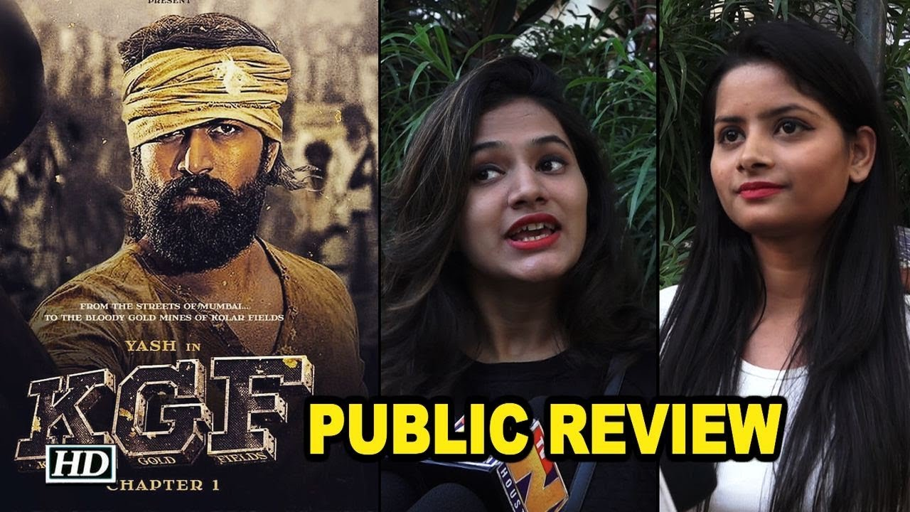 Kgf Chapter 1 Public Review Yash Steals The Show Youtube
