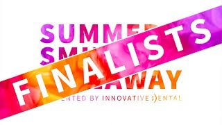 Finalists - Summer Smile Giveaway