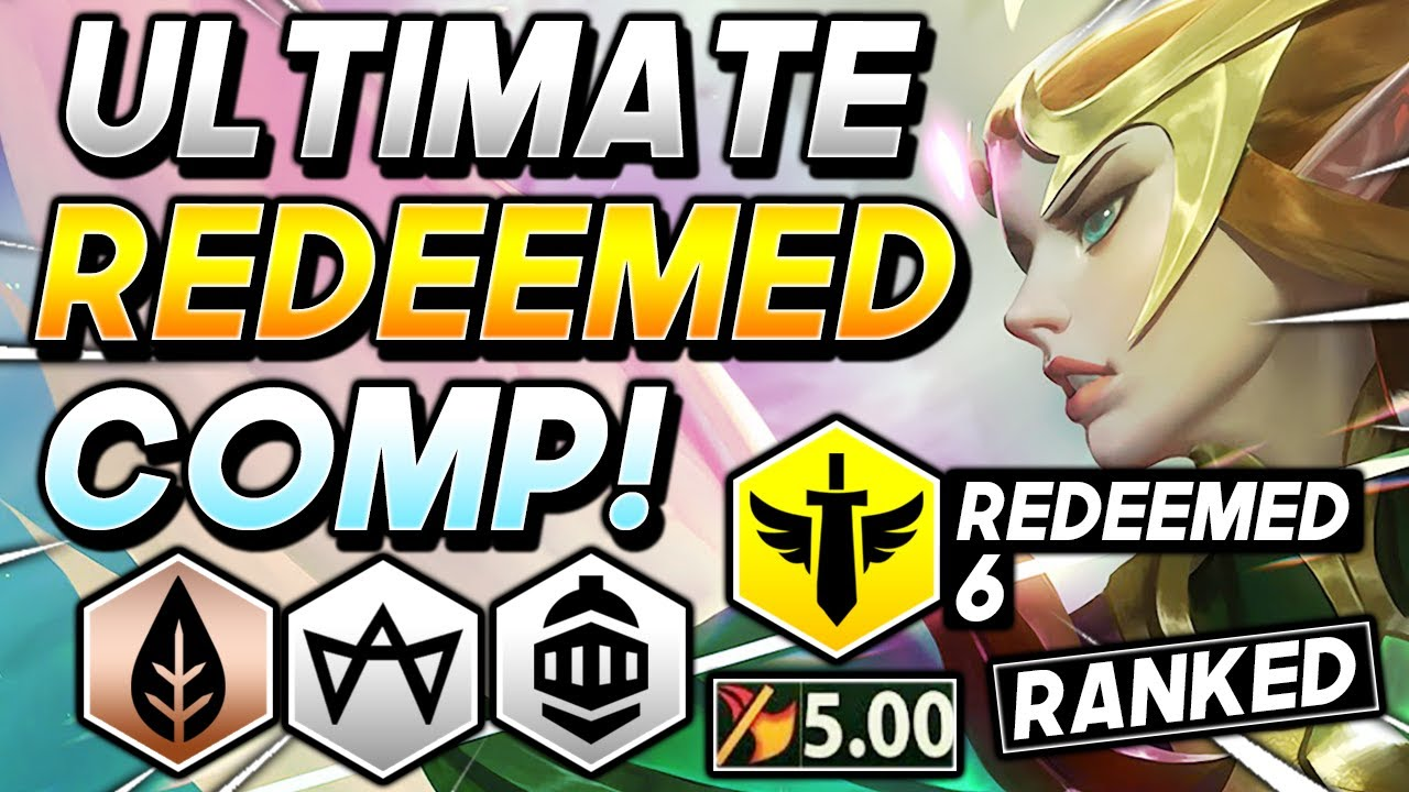 *HUGE 6 REDEEMED TEAM!* - TFT SET 5 BEST Ranked Comp I Teamfight Tactics Strategy Guide 11.12 Patch