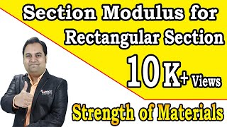 Section Modulus for Rectangular Section | Bending Stresses | Strength of Materials |