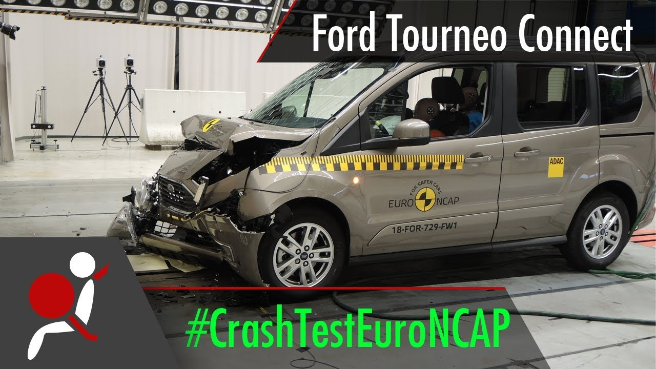 Ford Tourneo Connect Ford Transit Connect 2018 Crash Test Euro Ncap Youtube