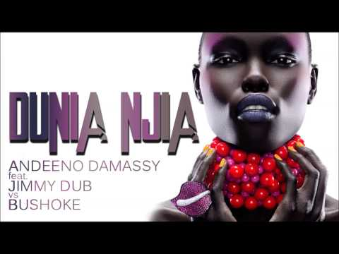 Andeeno Damassy Feat. Jimmy Dub Vs Bushoke - Dunia Njia (Club Edit)