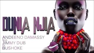 Download Andeeno Damassy feat. Jimmy Dub vs Bushoke - Dunia njia (Club Edit) MP3 song and Music Video