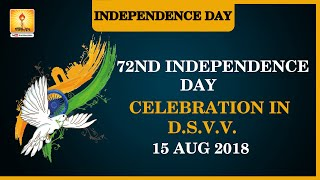 15 August 2018 ( 72nd Indian Independence Day ) Celebration in Dev Sanskriti University Haridwar