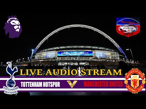 Tottenham hotspur 2-0 manchester united | fa premier league | live audio stream 2018