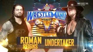 Roman reigns vs. the undertaker wwe wrestlemania 33 wwe 2k17