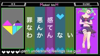 Repeat youtube video GUMI - Masked bitcH (ENG SUB)