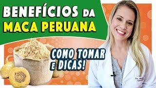 Tudo Sobre Maca Peruana – Benefícios e Danos