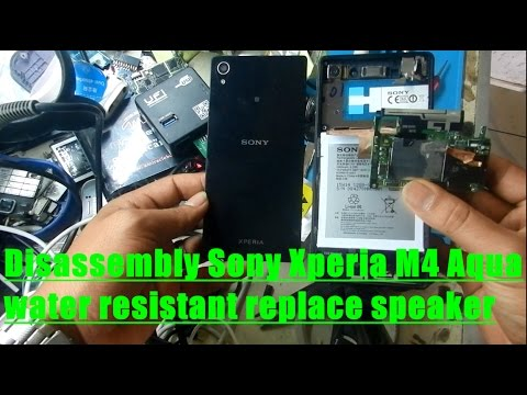 Disassembly Sony Xperia M4 Aqua water resistant replace speaker