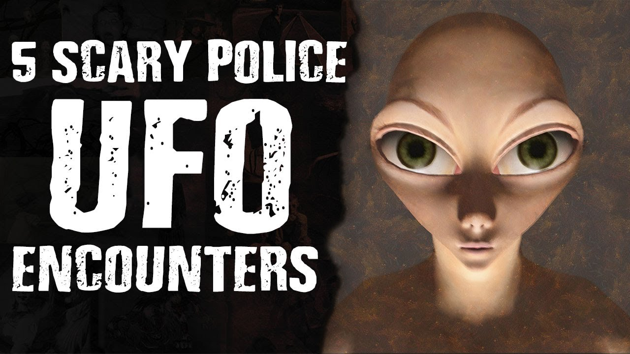 5 SCARY Police UFO Encounters