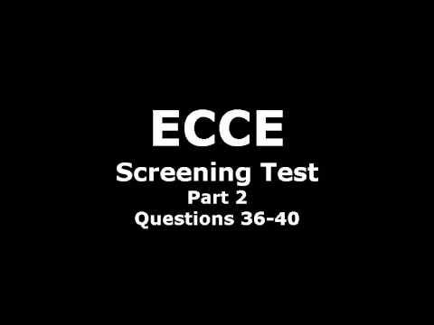 ECCE Screening Test 36 40