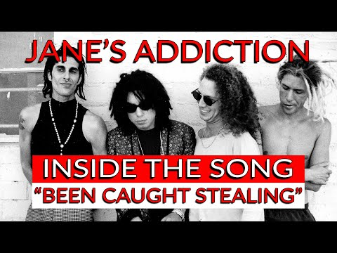 "Jane's Addiction - ""Been Caught Stealing"" Inside the Song w/ Dave Jerden"