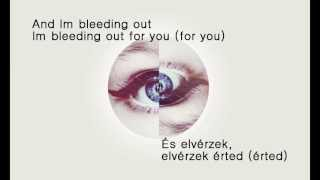 Imagine Dragons - Bleeding Out magyar dalszöveg (English lyrics)