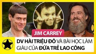 Jim Carrey – Diễn Viên Hài Triệu Đô Và Bài Học Làm Giàu Của Đứa Trẻ Lao Công