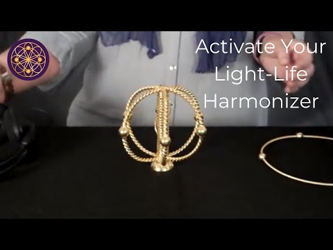 Activate Your Light-Life Harmonizer and Help Heal The World
