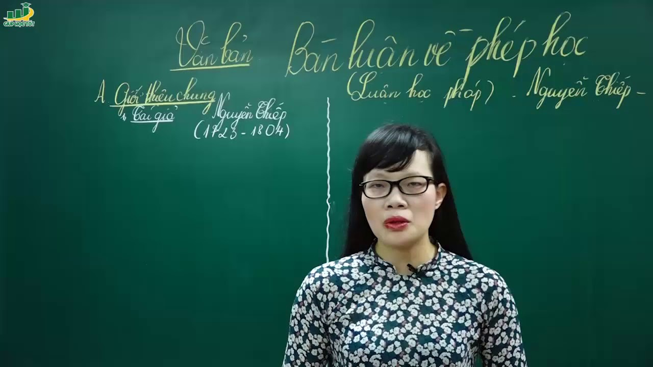 Ngữ Văn Lớp 8 – Bài giảng Bàn luận về phép học ngữ văn 8 của Nguyễn Thiếp|Cô Lê Hạnh