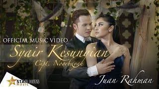Gambar cover Juan Rahman - Syair Kesunyian (Official 4K Music Video)
