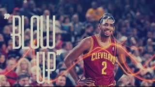 "Kyrie Irving Mix - ""Blow Up"" ᴴᴰ"