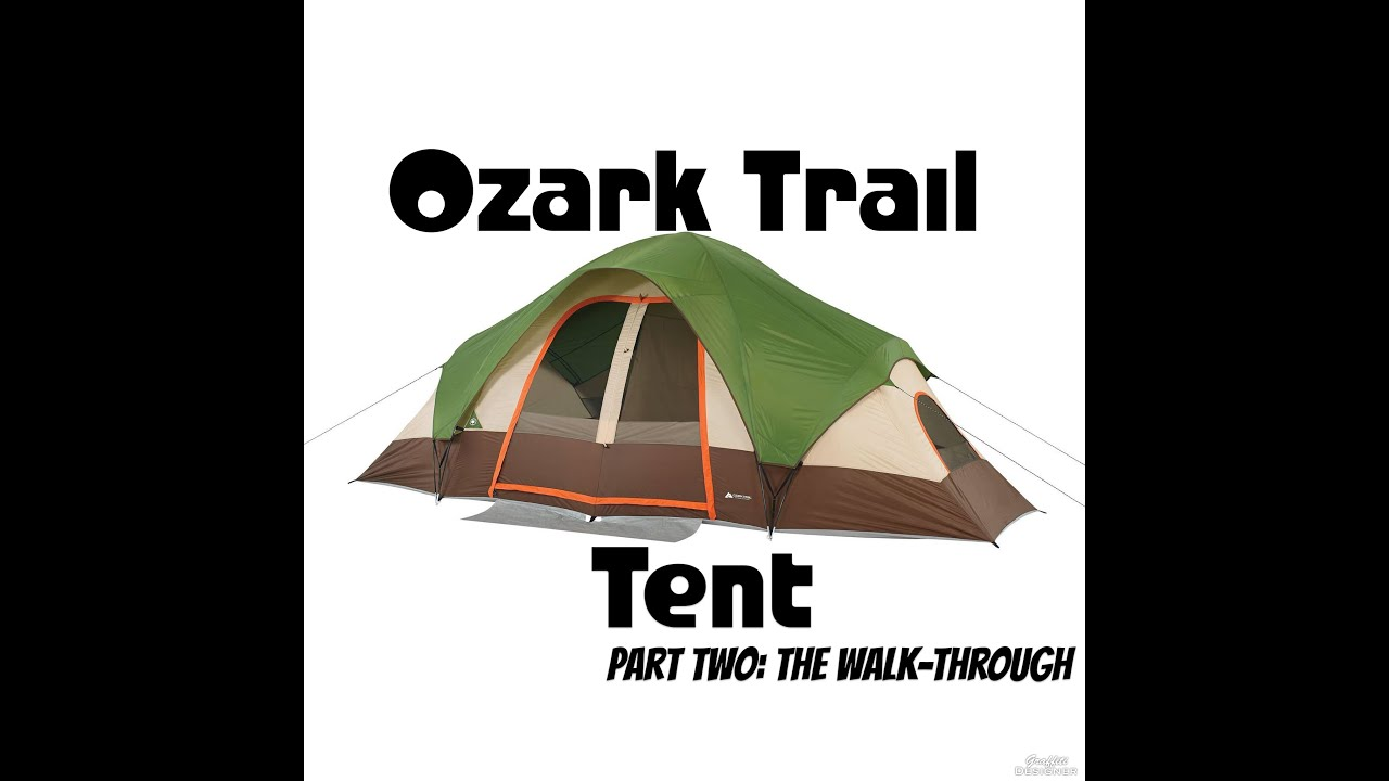 Walmart Ozark Trail 8 person tent review Pt. 2 Walk-Through  sc 1 st  YouTube & Walmart Ozark Trail 8 person tent review Pt. 2: Walk-Through - YouTube