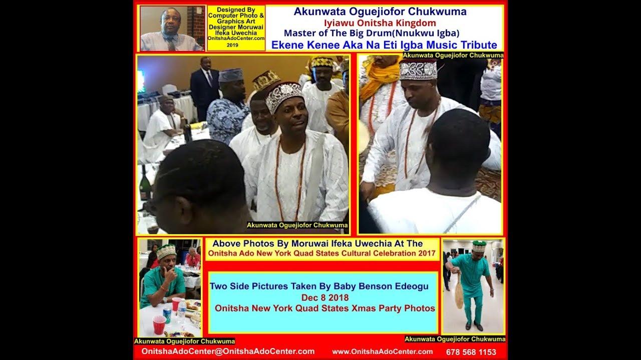 Onitsha Ado New York Quad States Christmas Party 2019 Ekene Kenee Aka Na Eti Igba Music Tribute To The Master of The Big