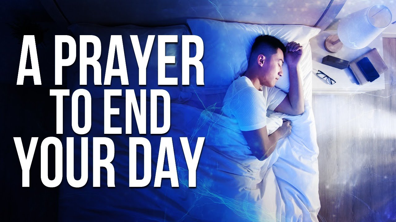 End Your Day With This Prayer | Evening & Night time Prayer