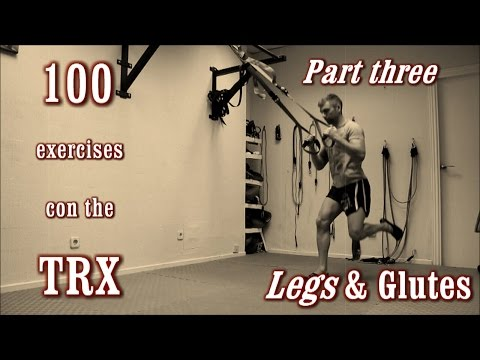 100 Exercises with the TRX - The Complete Guide - [Part 3 - Legs & Glutes]