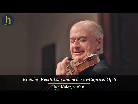 Heifetz 2015: Ilya Kaler | Kreisler: Recitativo und Scherzo