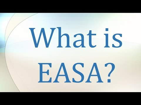 What is EASA?