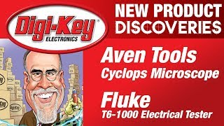 Aven Tools and Fluke New Product Discoveries Episode 22 | DigiKey