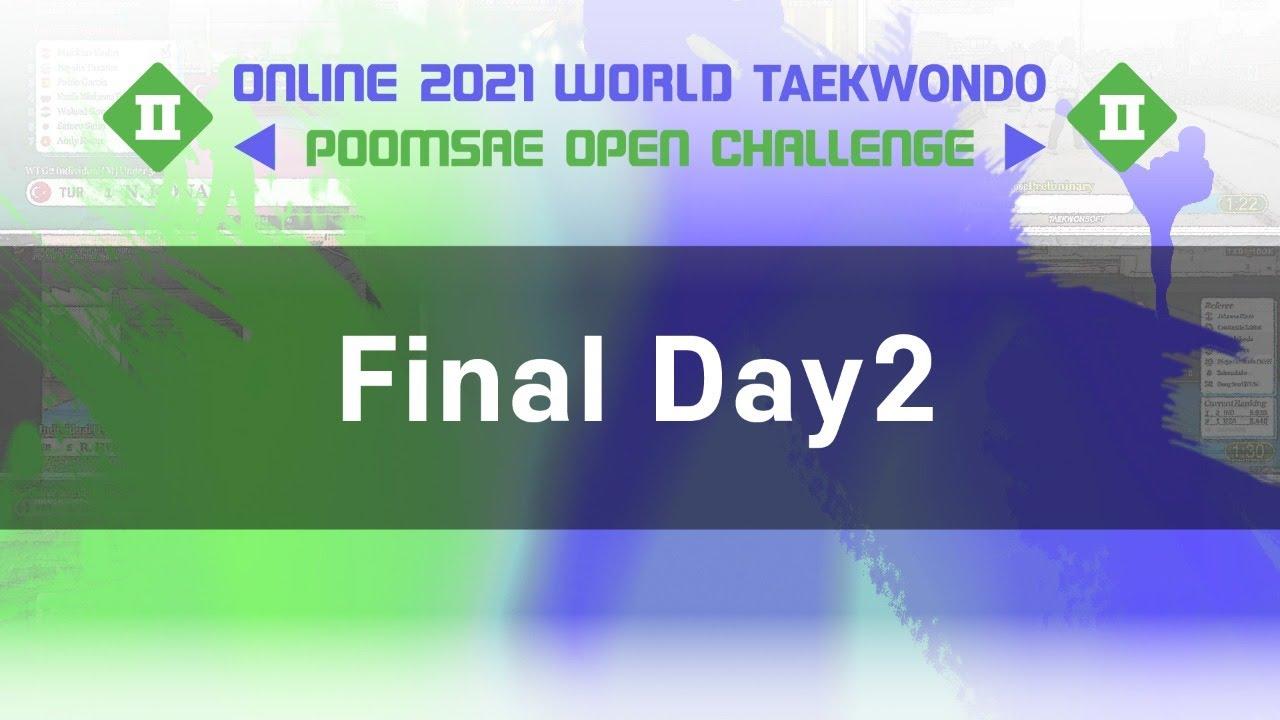 Online 2021 World Taekwondo Poomsae Open Challenge II - Final Day2