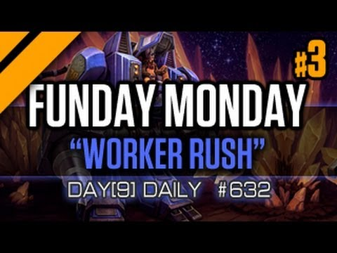 Day[9] Daily #632 - Worker rush Funday Monday P3