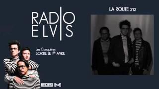 Radio Elvis - La Route