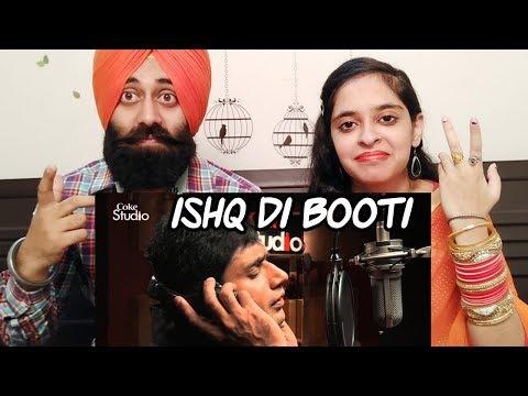 Indian Reaction on Ishq di Booti AbrarulHaq  Coke Studio Ft PunjabiReel TV