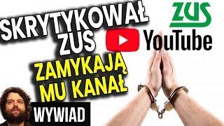 Skrytykował ZUS - Zamykają Mu Kanał YouTube o Pieniądzach Inwestowaniu Ekonomii - Analiza Komentator
