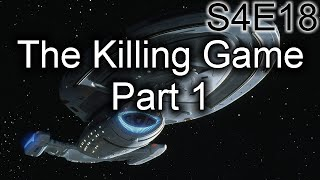 Star Trek Voyager Ruminations: S4E18&19 The Killing Game